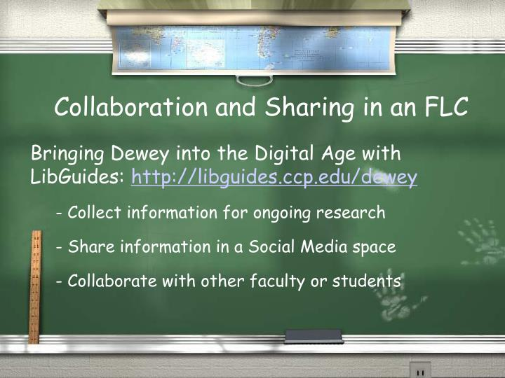 Collaboration and Sharing in an FLC