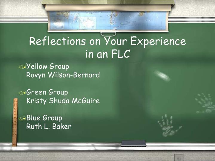 Reflections on Your Experience