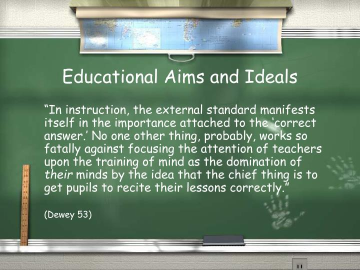 Educational Aims and Ideals