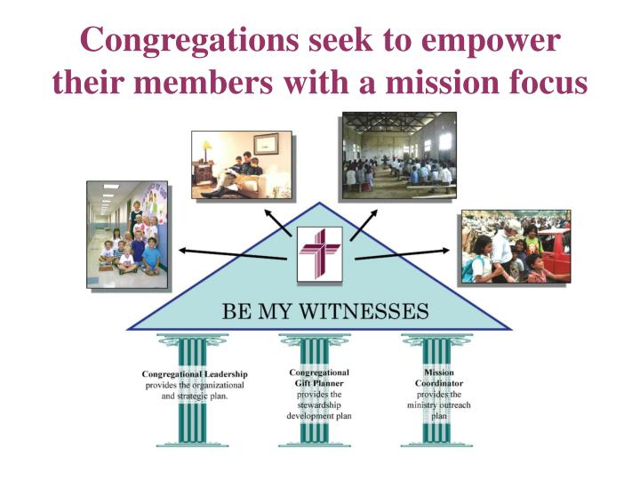 Congregations seek to empower their members with a mission focus