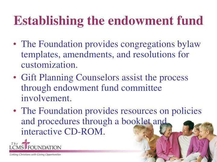 Establishing the endowment fund