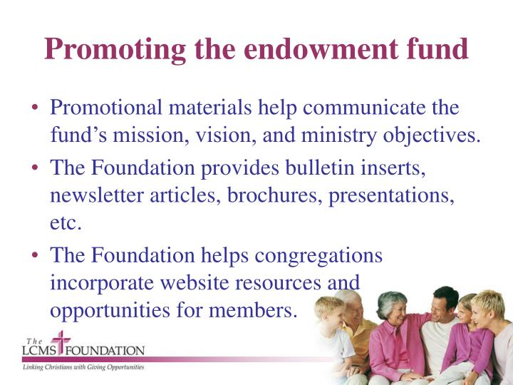 Promoting the endowment fund