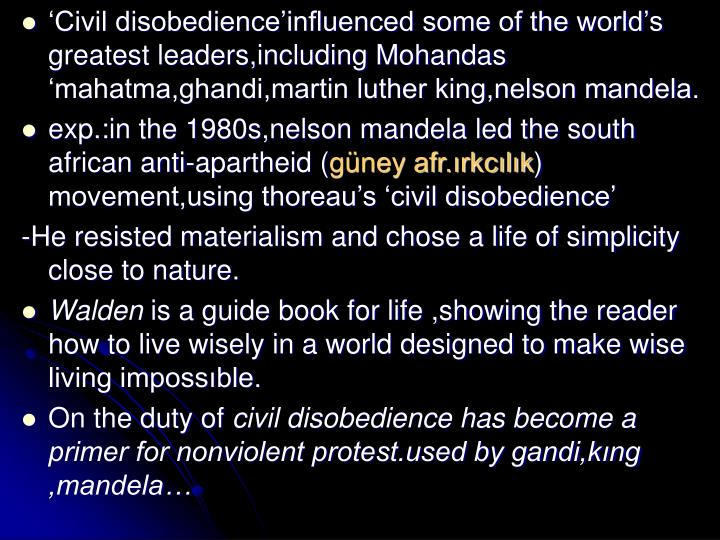 'Civil disobedience'influenced some of the world's greatest leaders,including Mohandas 'maha...