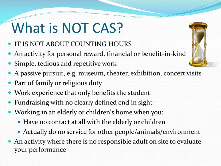 What is NOT CAS?