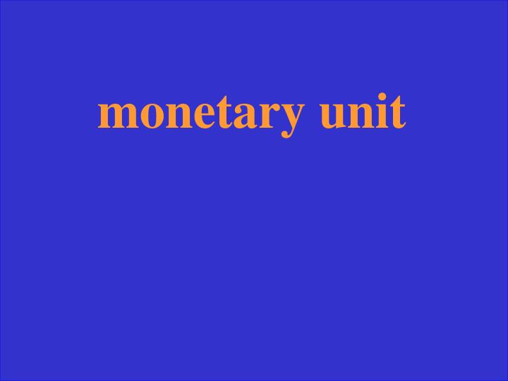 monetary unit