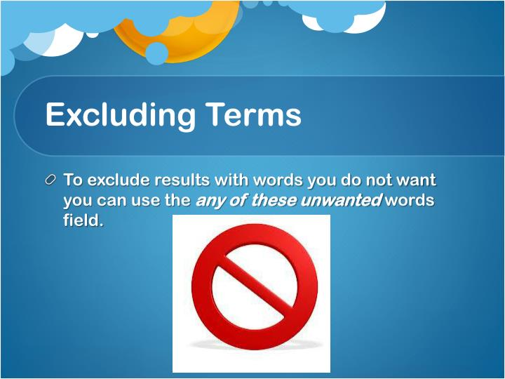 Excluding Terms