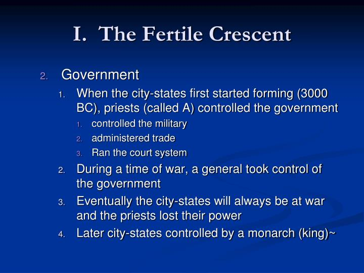 I.  The Fertile Crescent