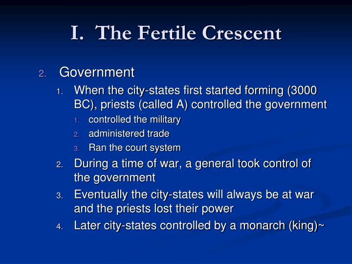 I.  The Fertile Crescent