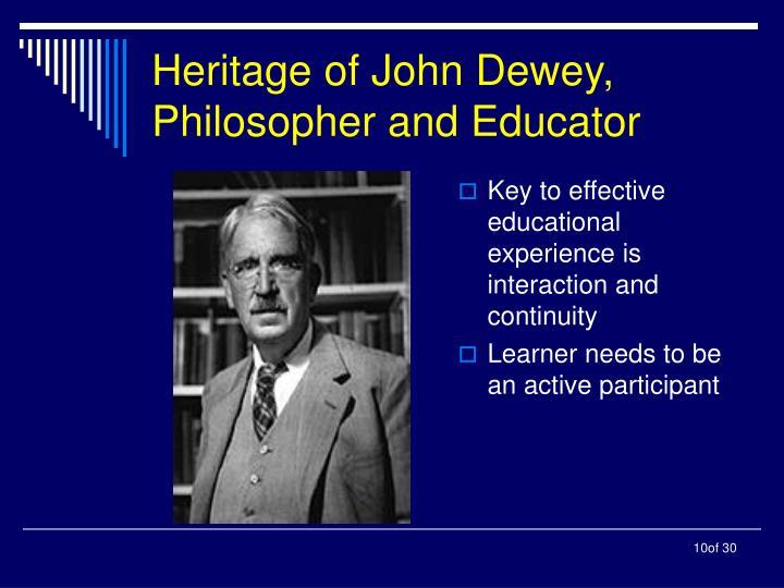 Heritage of John Dewey, Philosopher and Educator