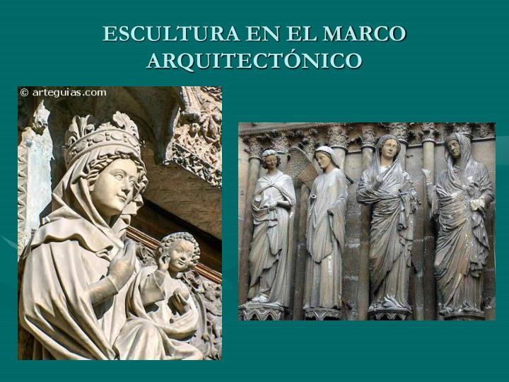 ESCULTURA EN EL MARCO ARQUITECTÓNICO