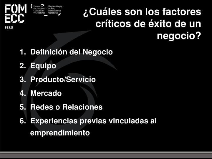 ¿Cuáles son los factores críticos de éxito de un negocio?