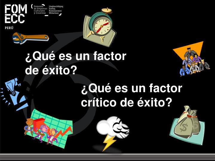 ¿Qué es un factor crítico de éxito?
