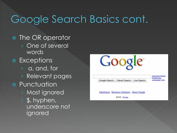 Google Search Basics cont.