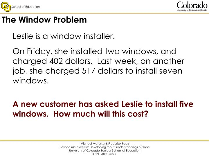 The Window Problem