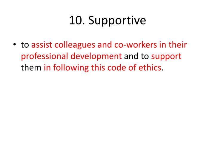 10. Supportive