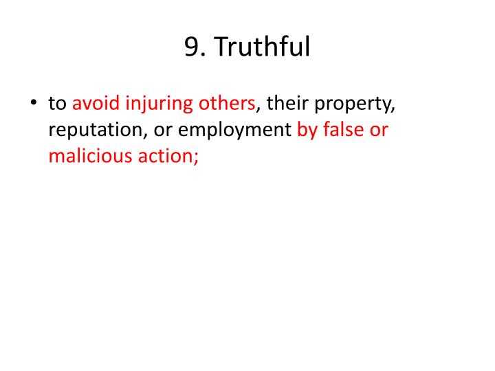 9. Truthful