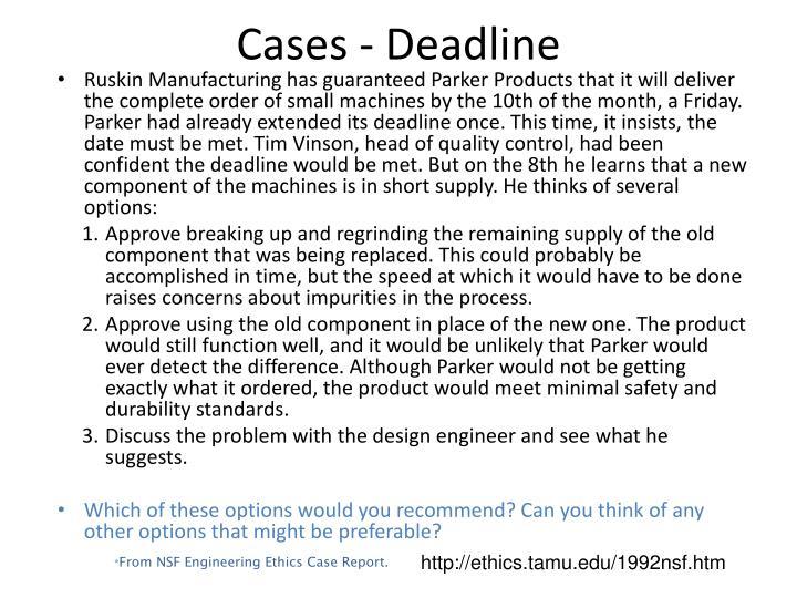 Cases - Deadline