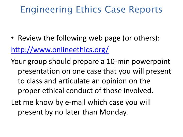 Engineering Ethics Case Reports