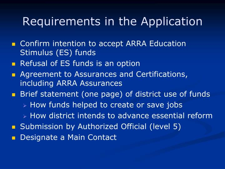 Requirements in the Application