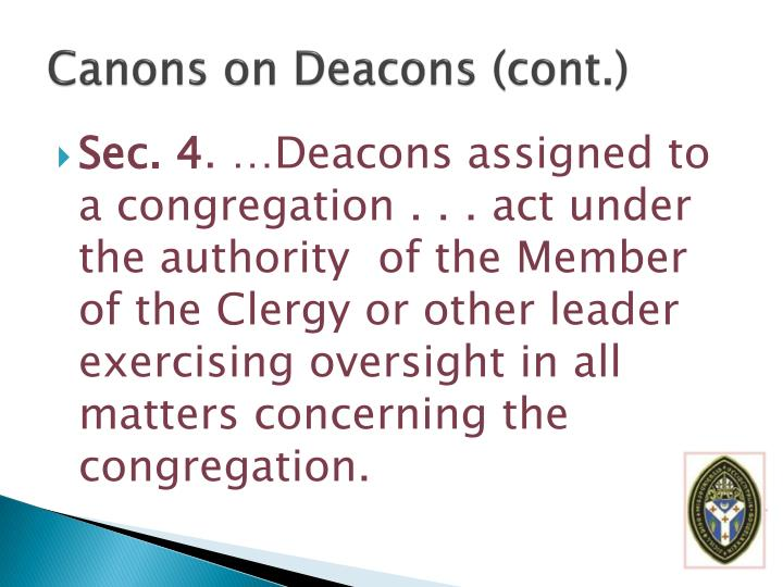 Canons on Deacons (cont.)