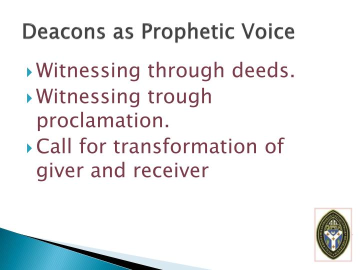 Deacons as Prophetic Voice