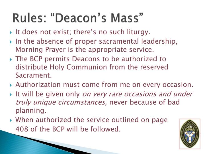 "Rules: ""Deacon's Mass"""