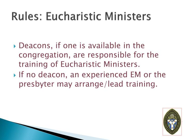 Rules: Eucharistic Ministers