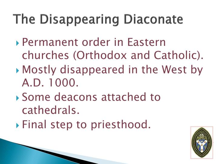 The Disappearing Diaconate