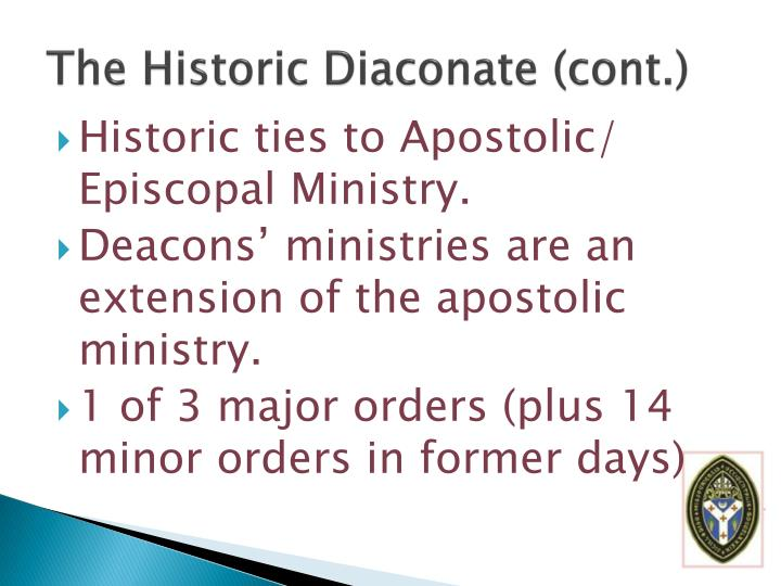 The Historic Diaconate (cont.)