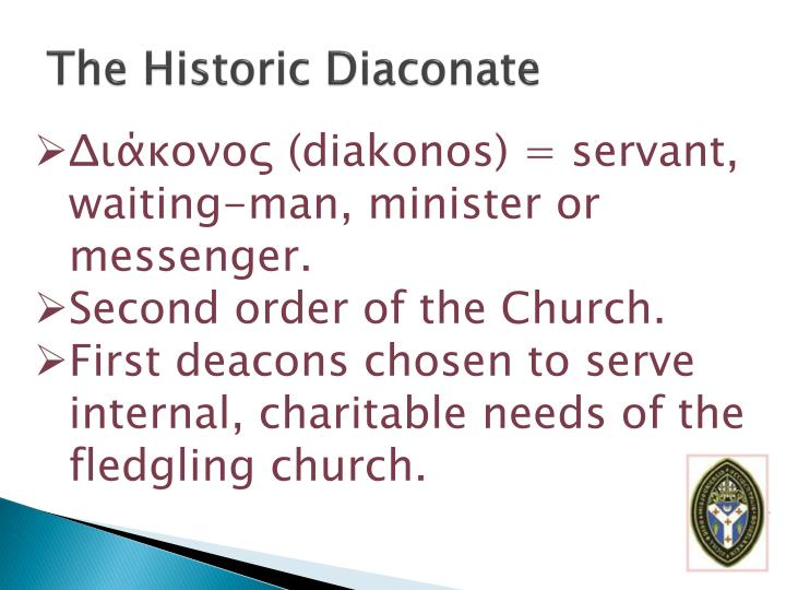 The Historic Diaconate