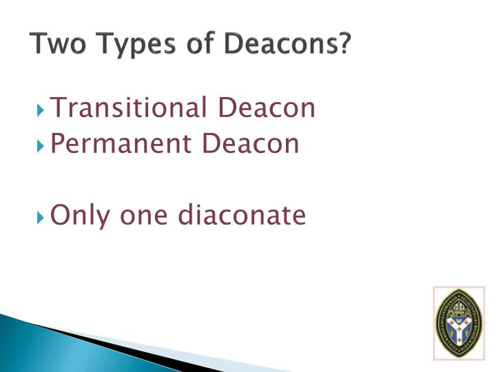 Two Types of Deacons?