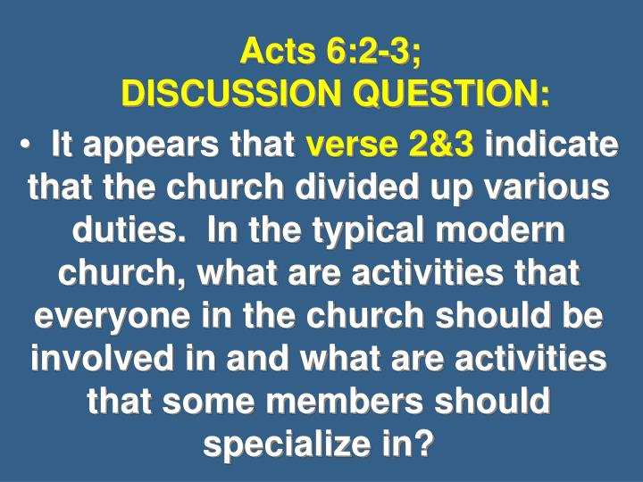 Acts 6 2 3 discussion question