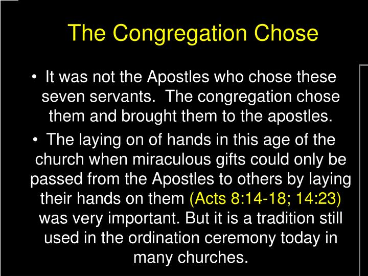 The Congregation Chose
