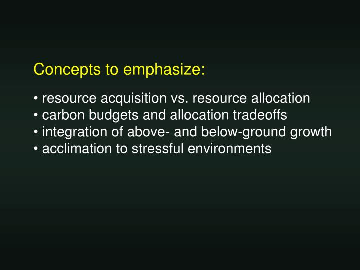 Concepts to emphasize:
