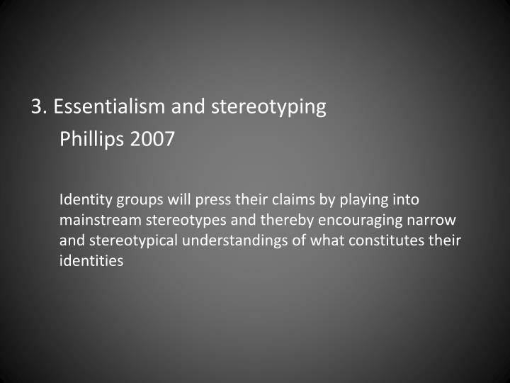 3. Essentialism and stereotyping
