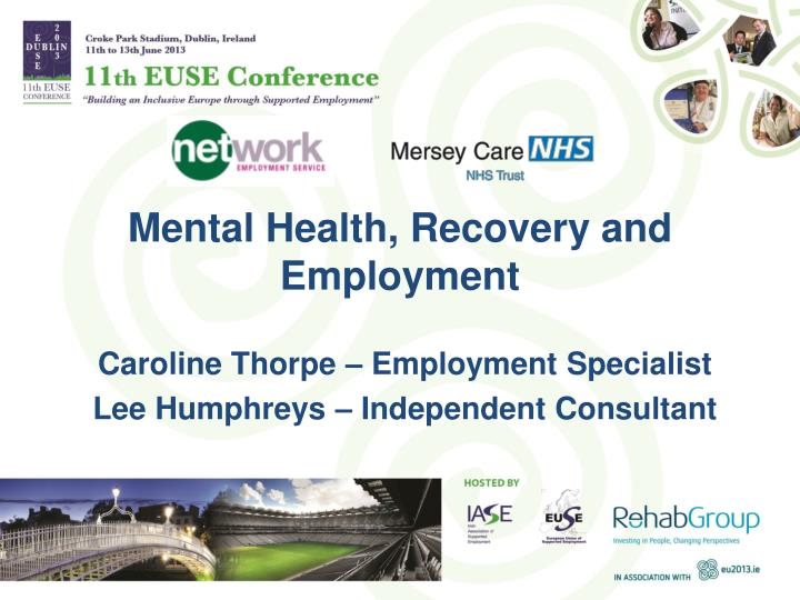 Mental Health, Recovery and Employment