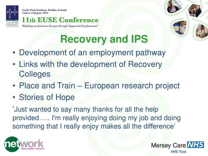 Recovery and IPS