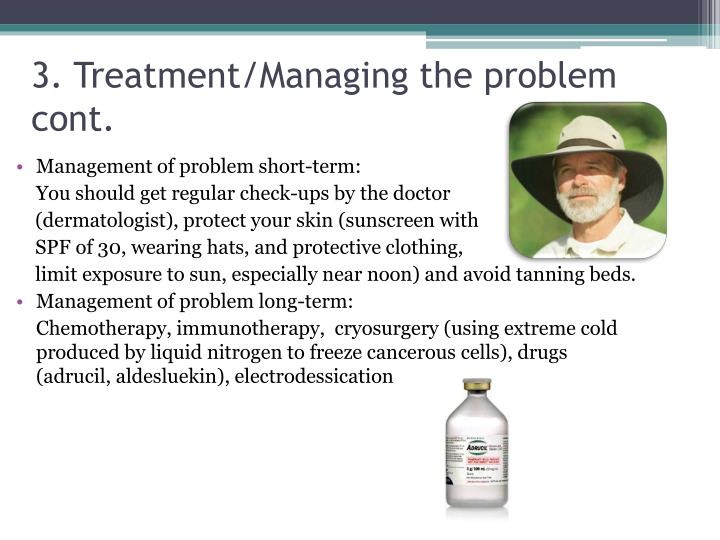 3. Treatment/Managing the problem cont.
