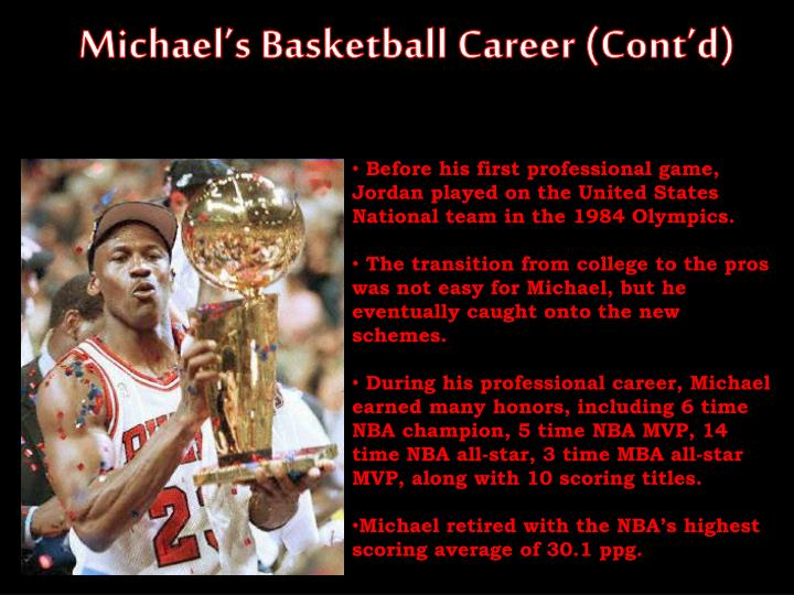 Michael's Basketball Career (Cont'd)