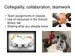collegiality collaboration teamwork