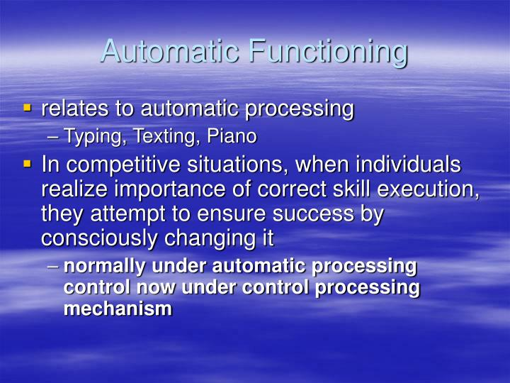 Automatic Functioning