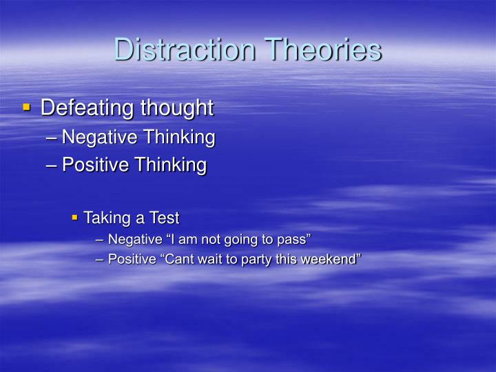 Distraction Theories