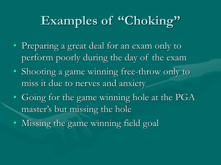"Examples of ""Choking"""