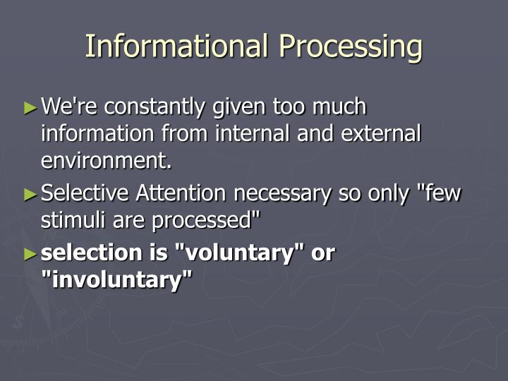 Informational Processing