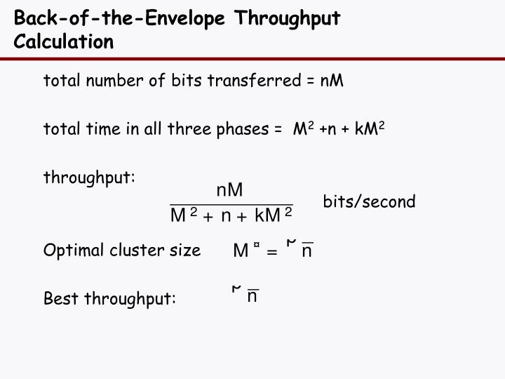 Back-of-the-Envelope Throughput Calculation