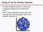 scaling of ad hoc wireless networks