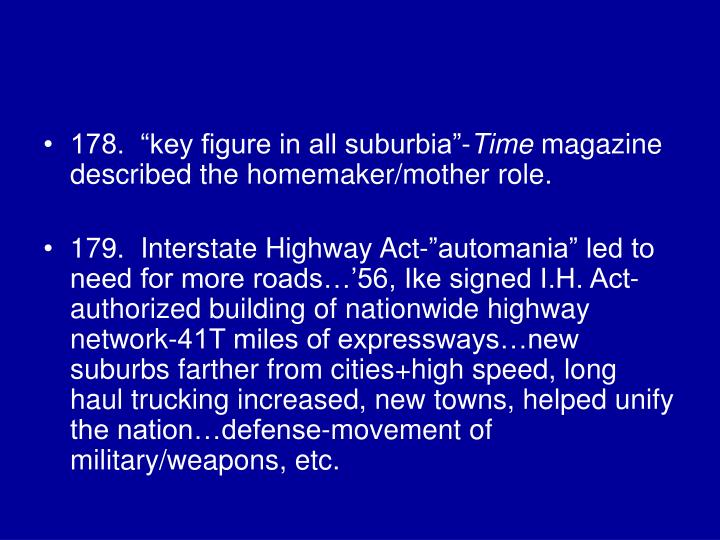 "178.  ""key figure in all suburbia""-"