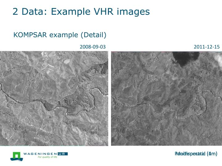 2 Data: Example VHR images