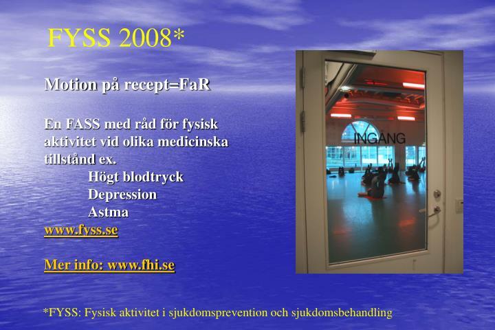 FYSS 2008*