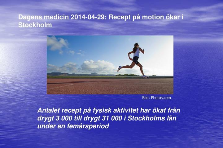 Dagens medicin 2014-04-29: Recept